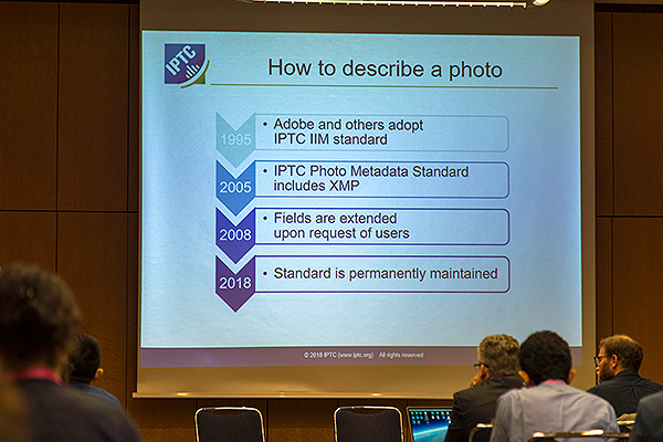 The International Press and Telecommunications Council, the international body that sets and maintains the World's most widely used photo metadata standard presented at CEPIC 2018 on the emergence of their standard. More recently they have been pressing Google and other search engines to extract and display images on the internet that have embedded IPTC metadata. Such a move would make descriptive metadata available to users enabling more accurate use of images as well as an awareness of use rights and infringements of rights.